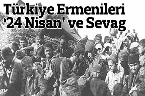 Türkiye Ermenileri 24 Nisan ve SEVAG
