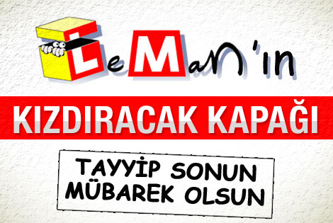 Lemanın Kapağında Erdoğan VAR