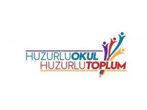 'Huzurlu Okul Huzurlu Toplum' Projesi