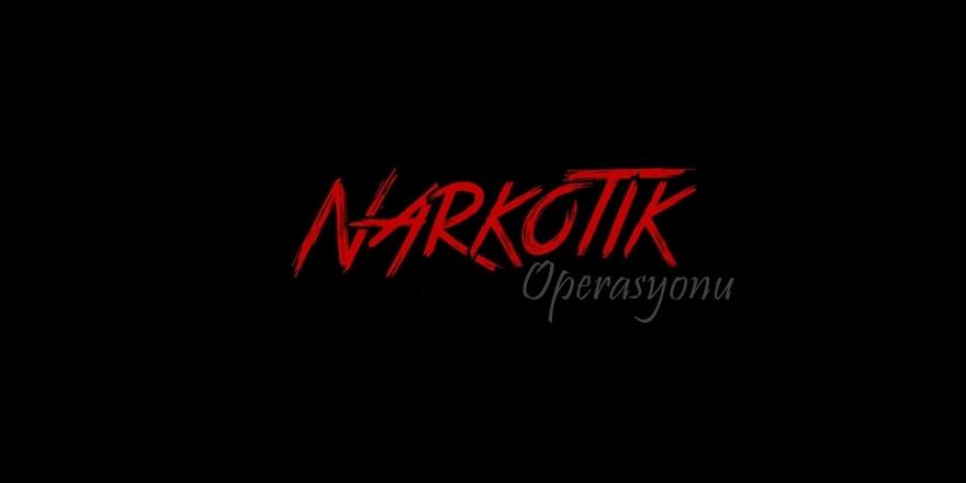 Kars'ta 'Uyuşturucu' Operasyonu