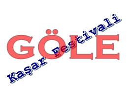 Kaşar Festivali'nde EĞLENCELER İPTAL