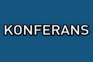 KAÜ ve KAI-BİR'den Panel - Konferans