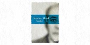 Mahmut Alınak'tan Yeni Roman: 'Keşke'