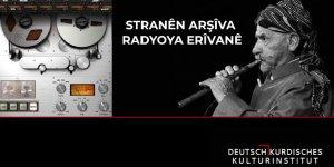 Erivan Radyosu'nun 900 Şarkılık Kürtçe Arşivi